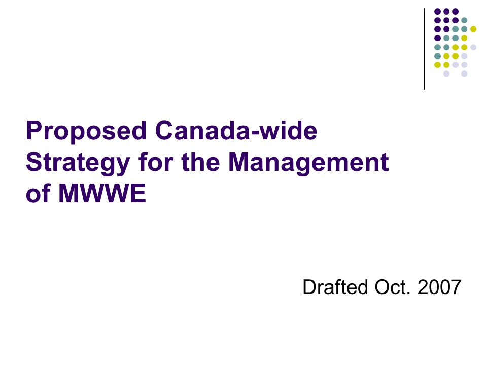 Proposed Canada-wide Strategy for the Management of MWWE