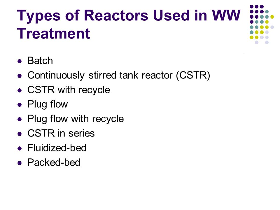 Types of Reactors Used in WW Treatment
