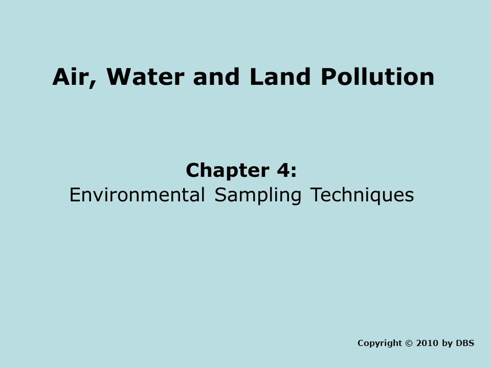 Air, Water and Land Pollution