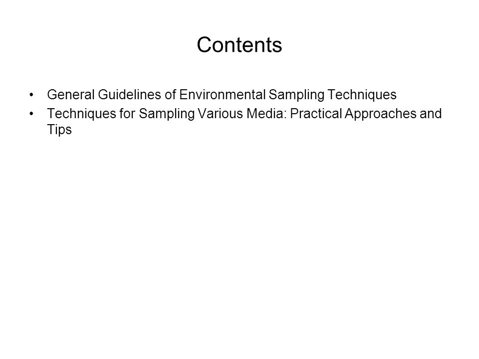 Contents General Guidelines of Environmental Sampling Techniques