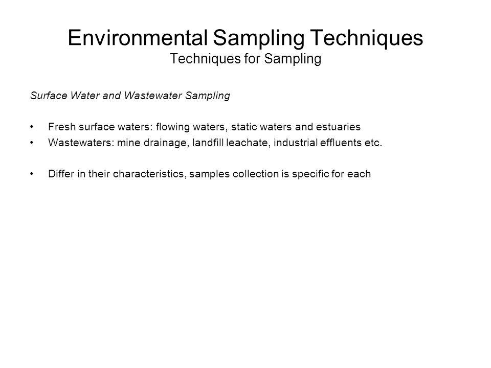 Environmental Sampling Techniques Techniques for Sampling
