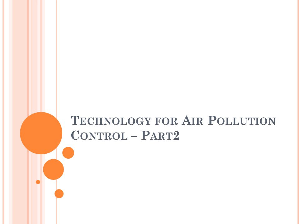 Technology for Air Pollution Control – Part2