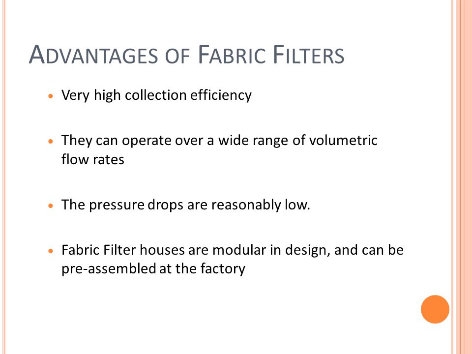 Advantages of Fabric Filters
