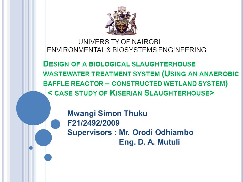 UNIVERSITY OF NAIROBI ENVIRONMENTAL & BIOSYSTEMS ENGINEERING.