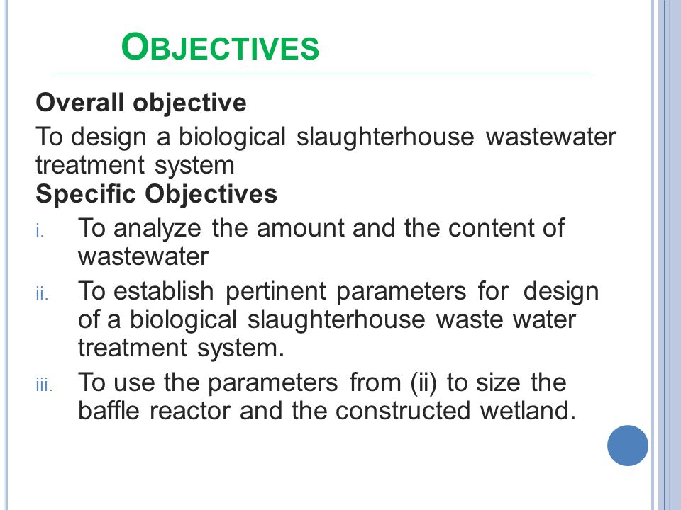 To analyze the amount and the content of wastewater