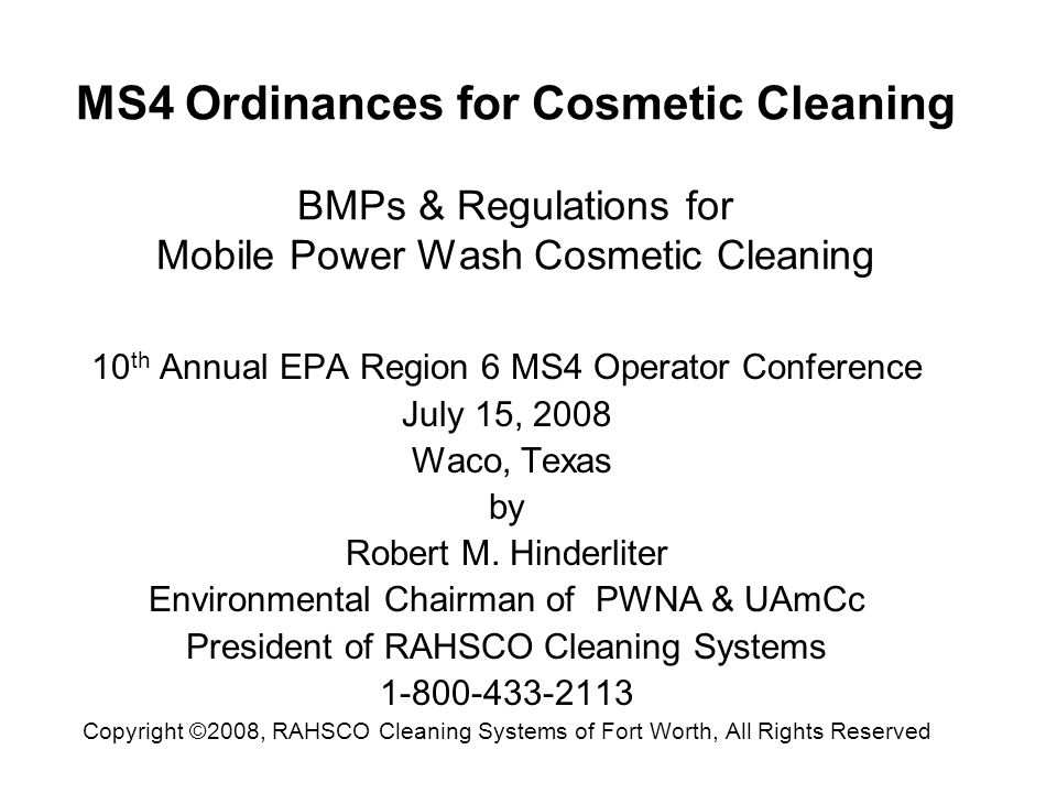 MS4 Ordinances for Cosmetic Cleaning BMPs & Regulations for Mobile Power Wash Cosmetic Cleaning