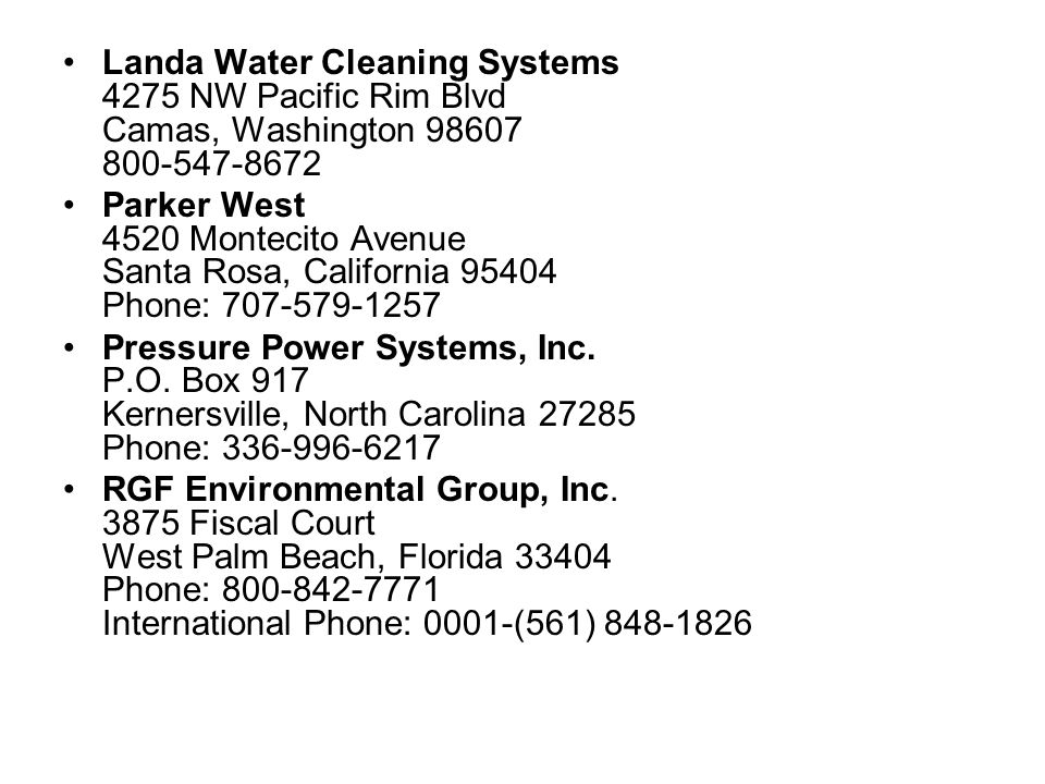 Landa Water Cleaning Systems 4275 NW Pacific Rim Blvd Camas, Washington 98607 800-547-8672