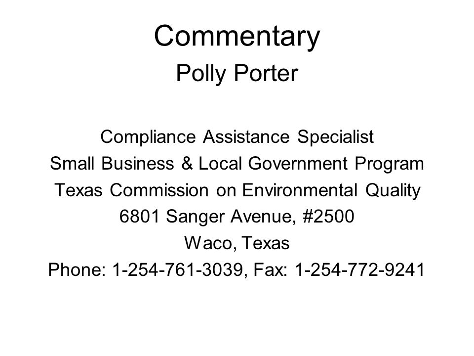 Commentary Polly Porter Compliance Assistance Specialist