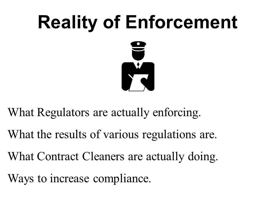 Reality of Enforcement