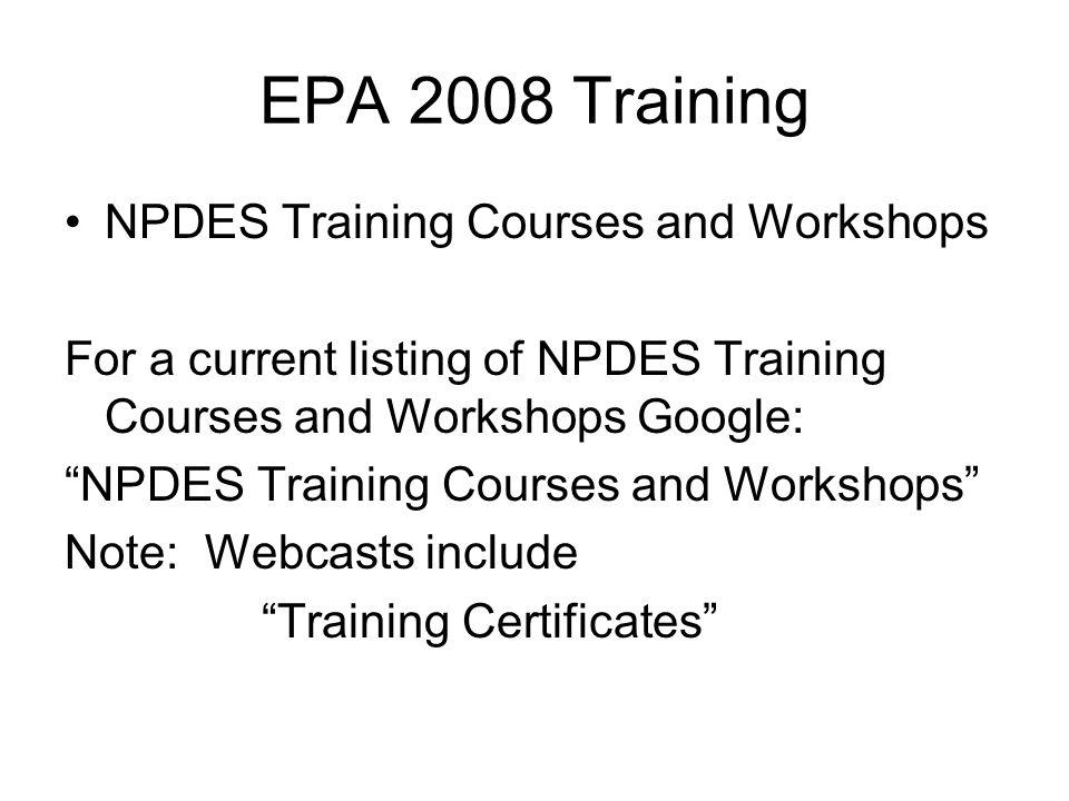 EPA 2008 Training NPDES Training Courses and Workshops