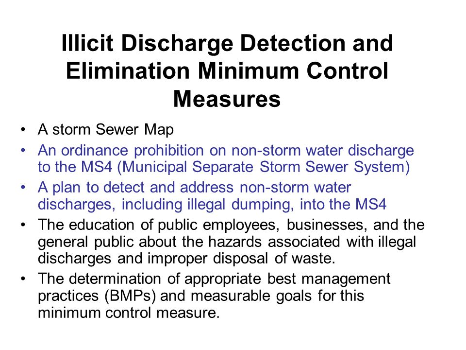 Illicit Discharge Detection and Elimination Minimum Control Measures