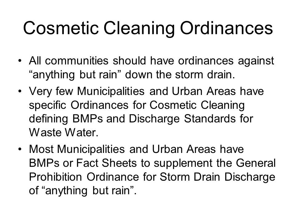 Cosmetic Cleaning Ordinances