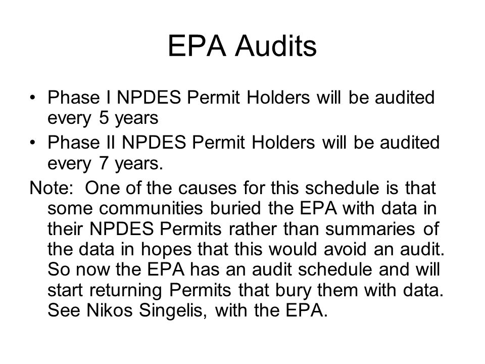 EPA Audits Phase I NPDES Permit Holders will be audited every 5 years
