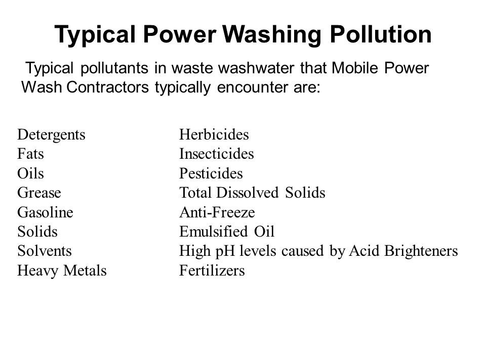 Typical Power Washing Pollution