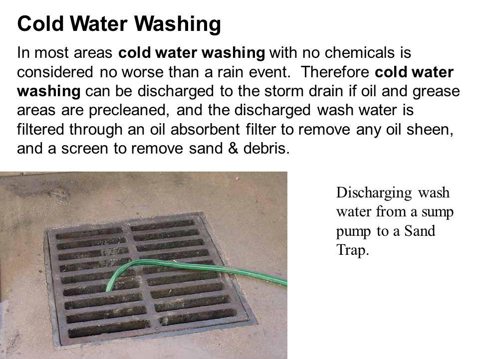 Cold Water Washing