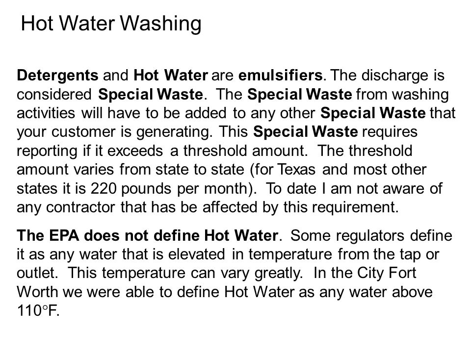 Hot Water Washing