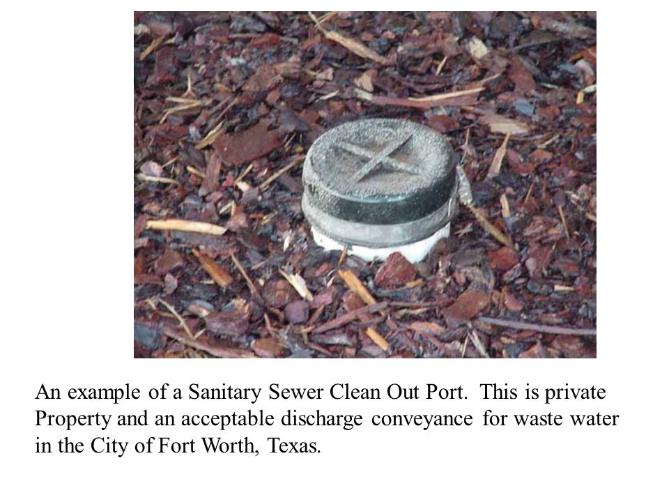 An example of a Sanitary Sewer Clean Out Port
