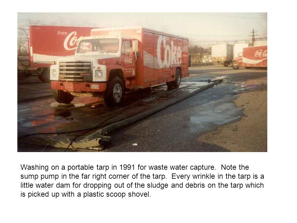 Washing on a portable tarp in 1991 for waste water capture