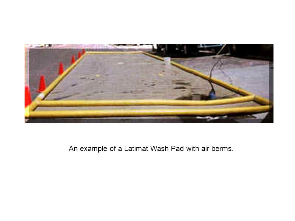 An example of a Latimat Wash Pad with air berms.