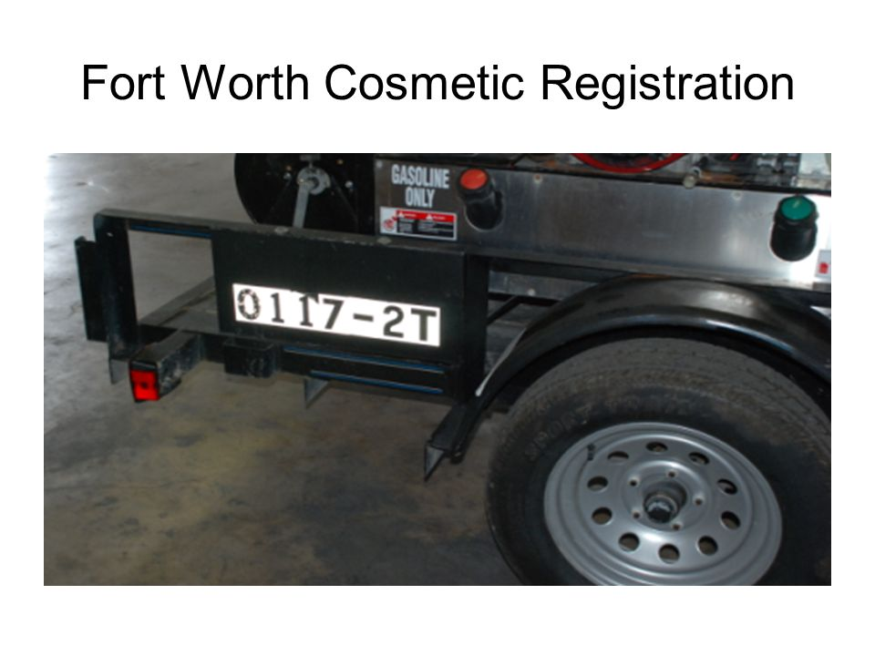 Fort Worth Cosmetic Registration