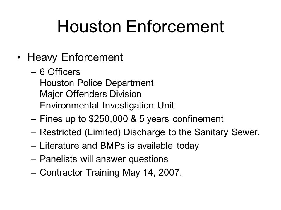 Houston Enforcement Heavy Enforcement
