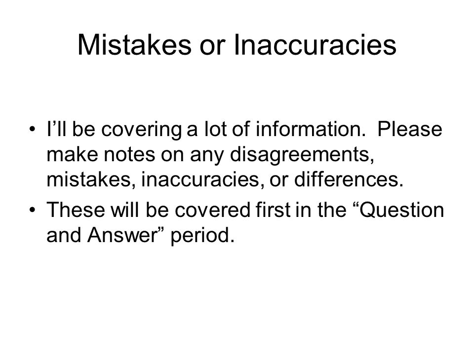 Mistakes or Inaccuracies