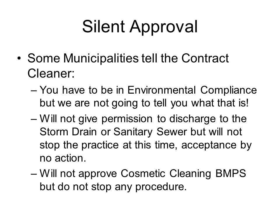 Silent Approval Some Municipalities tell the Contract Cleaner: