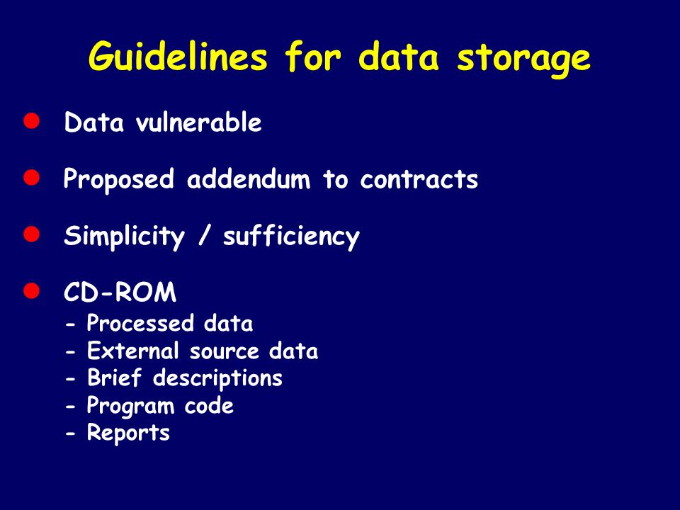 Guidelines for data storage