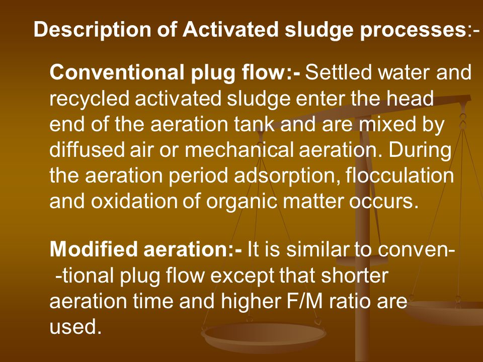 Description of Activated sludge processes:-