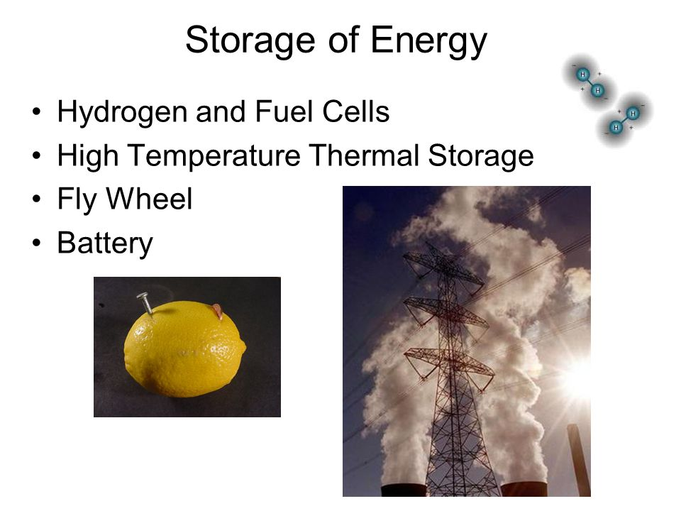 Storage of Energy Hydrogen and Fuel Cells