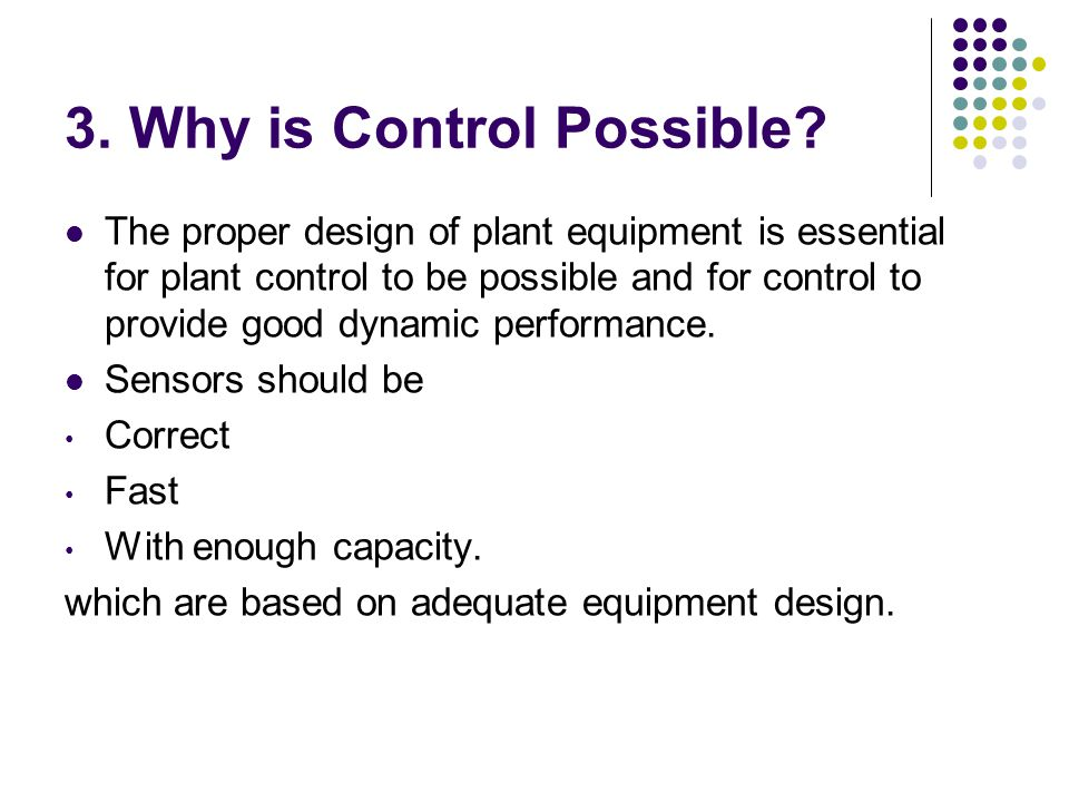 3. Why is Control Possible