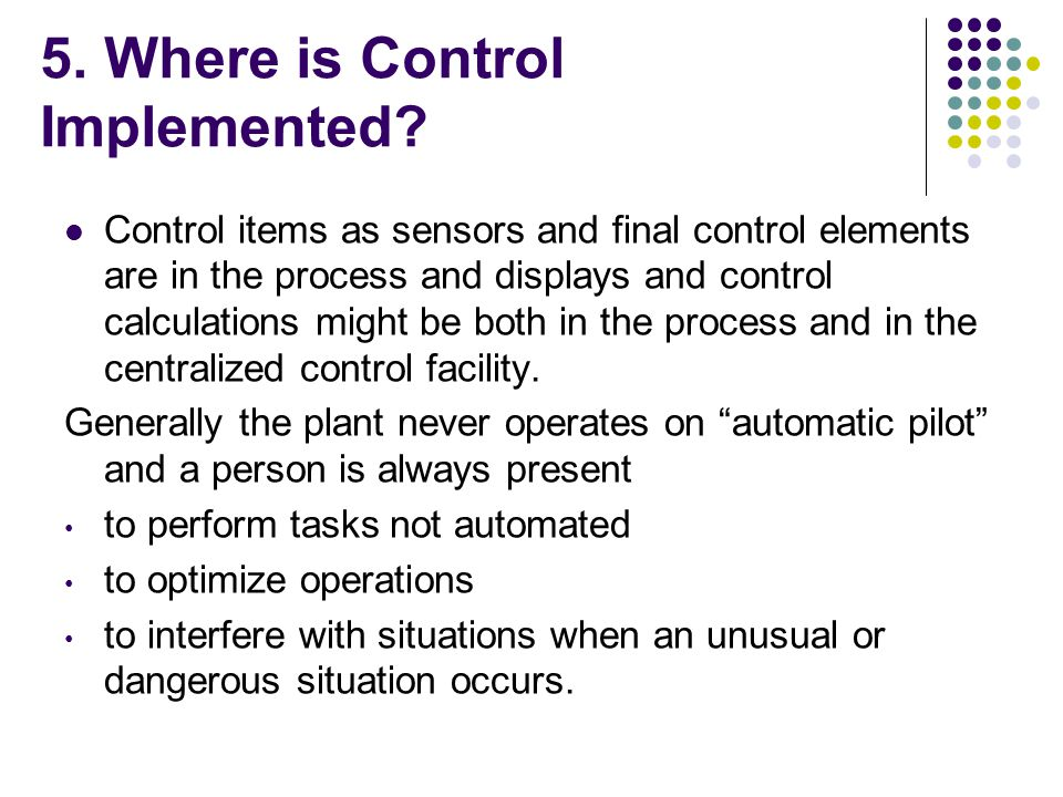 5. Where is Control Implemented