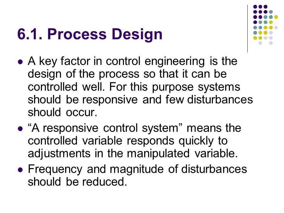 6.1. Process Design
