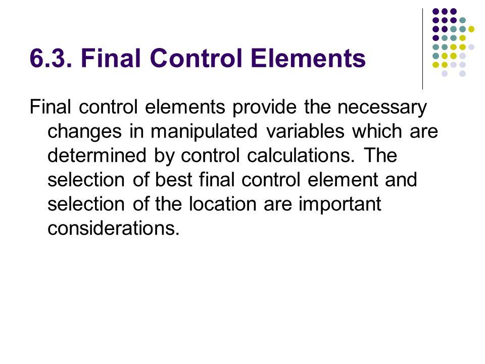 6.3. Final Control Elements
