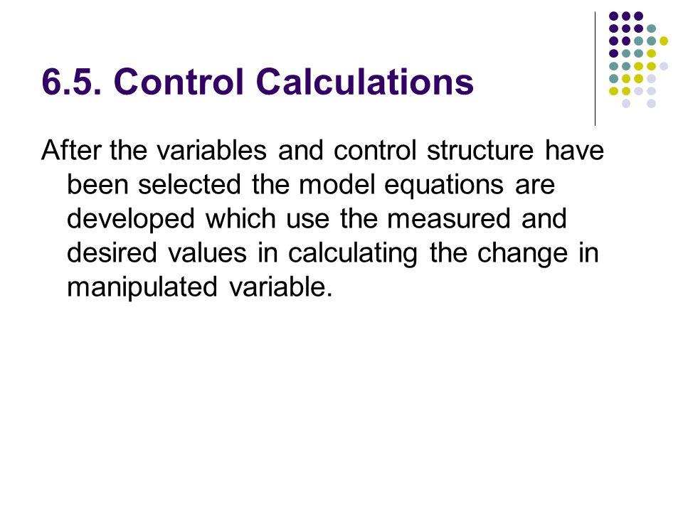 6.5. Control Calculations