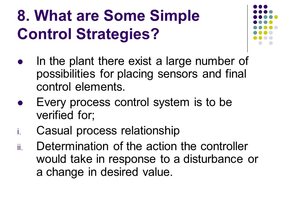 8. What are Some Simple Control Strategies