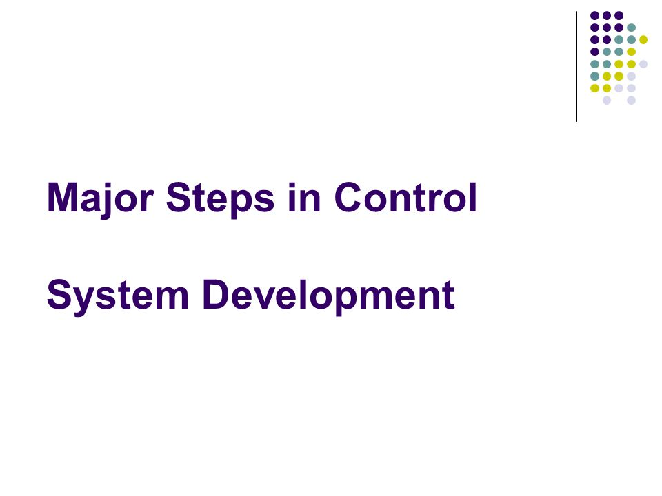 Major Steps in Control System Development
