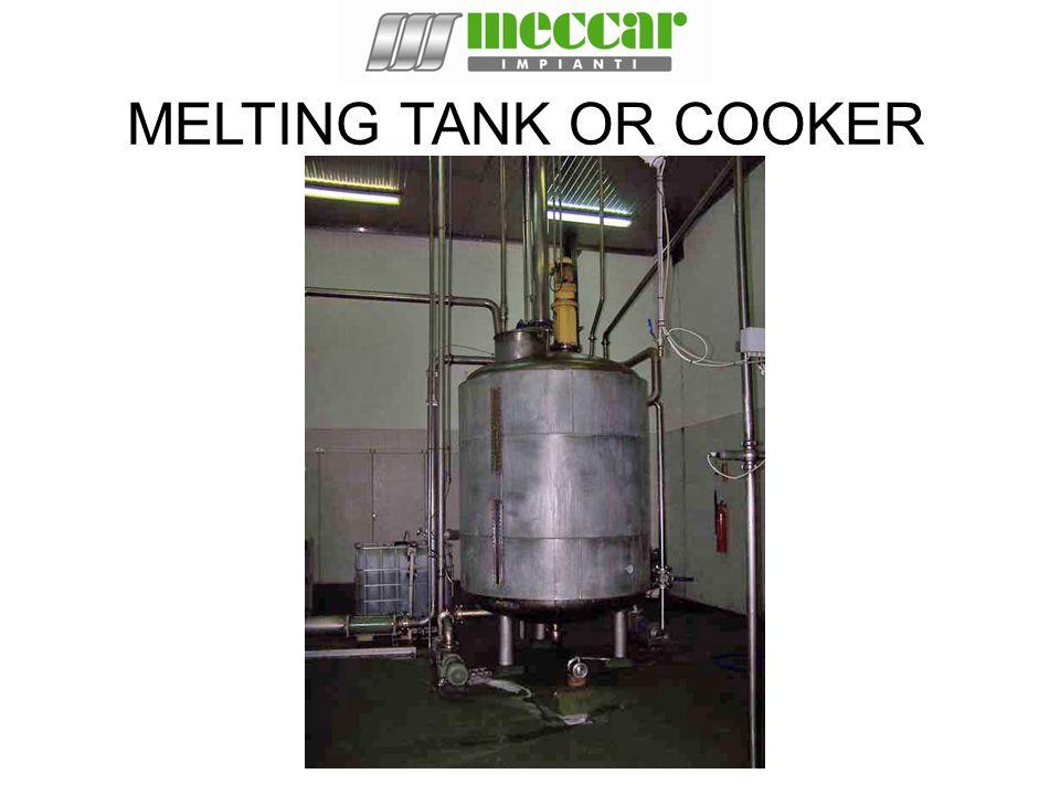 MELTING TANK OR COOKER