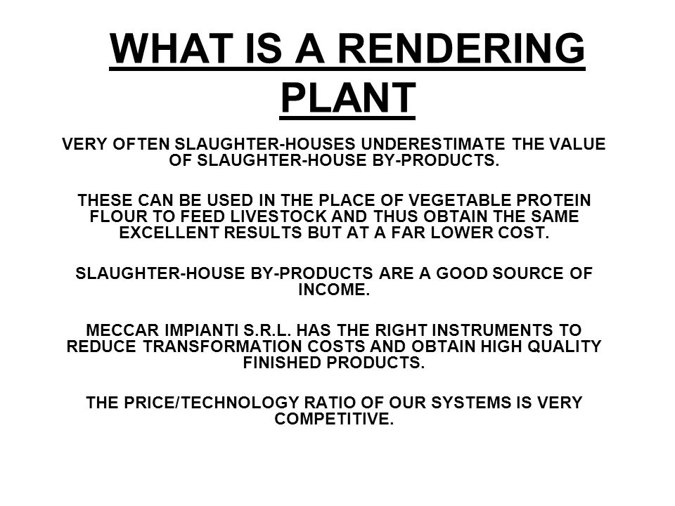 WHAT IS A RENDERING PLANT