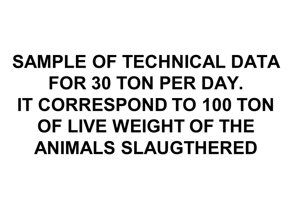 SAMPLE OF TECHNICAL DATA FOR 30 TON PER DAY