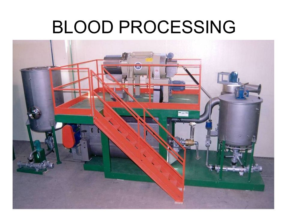 BLOOD PROCESSING