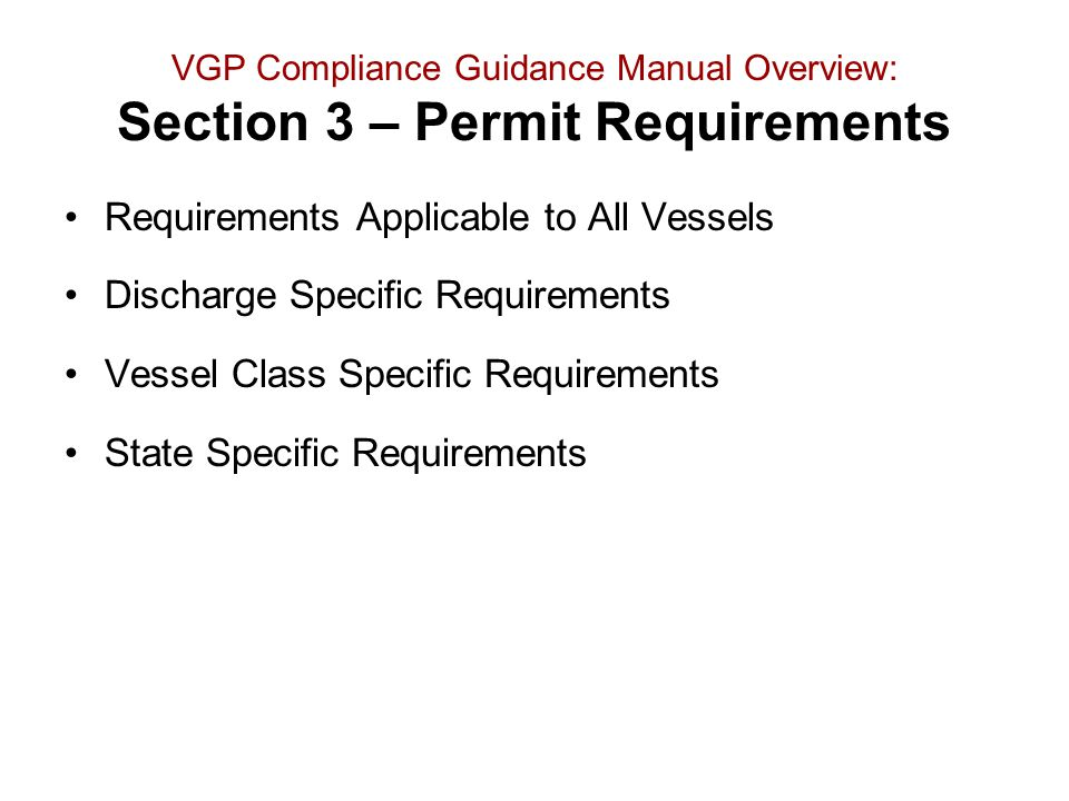 Requirements Applicable to All Vessels Discharge Specific Requirements