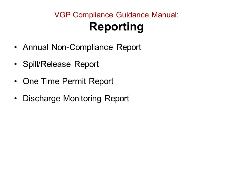 VGP Compliance Guidance Manual: Reporting
