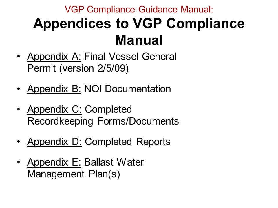 VGP Compliance Guidance Manual: Appendices to VGP Compliance Manual