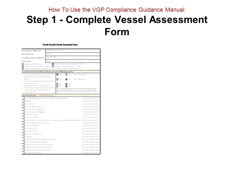 How To Use the VGP Compliance Guidance Manual: Step 1 - Complete Vessel Assessment Form