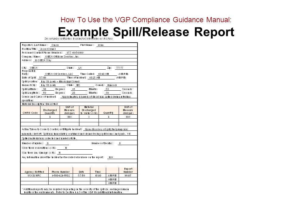 How To Use the VGP Compliance Guidance Manual: Example Spill/Release Report