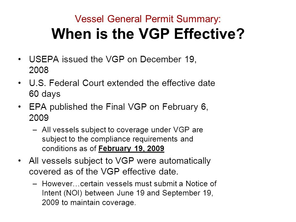 Vessel General Permit Summary: When is the VGP Effective