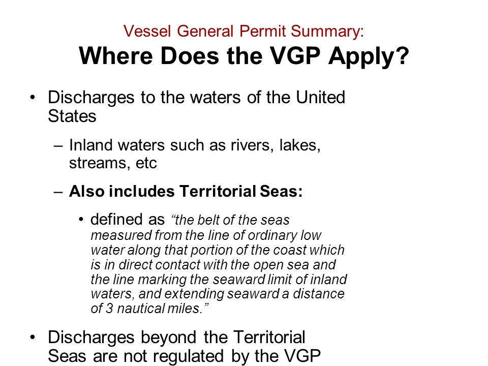 Vessel General Permit Summary: Where Does the VGP Apply