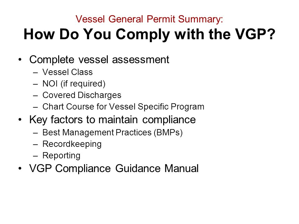 Vessel General Permit Summary: How Do You Comply with the VGP