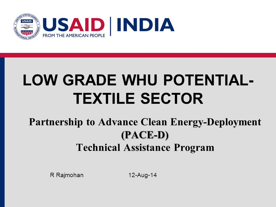LOW GRADE WHU POTENTIAL- TEXTILE SECTOR